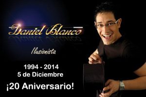 Mago Daniel Blanco 1994 – 2014 ¡20 Aniversario!